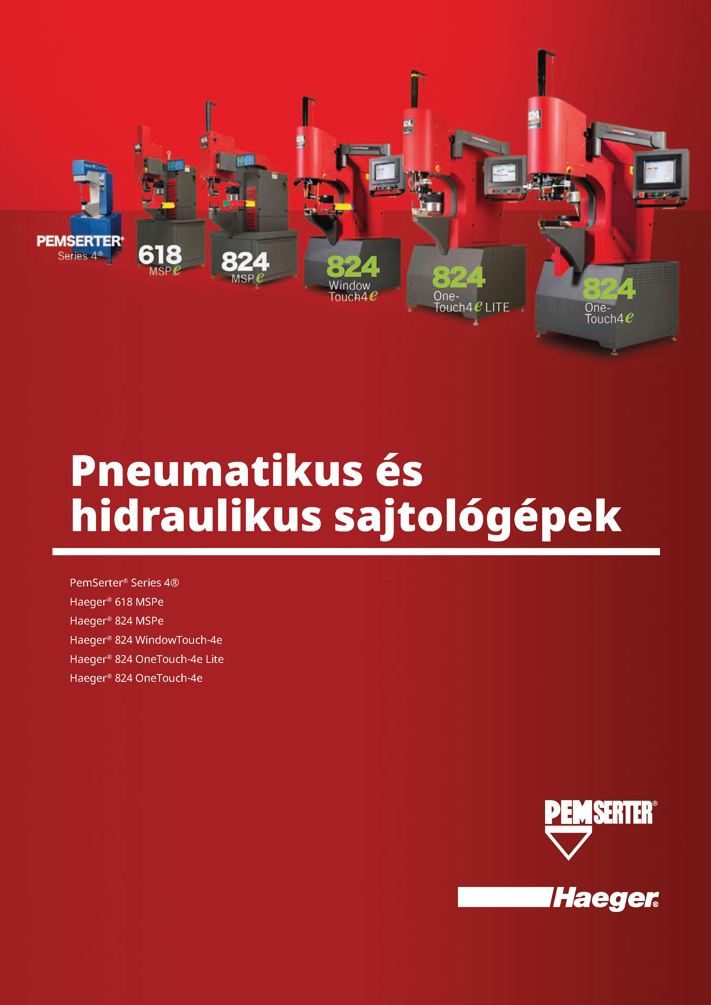 Pneumatikus és hidraulikus sajtológépek